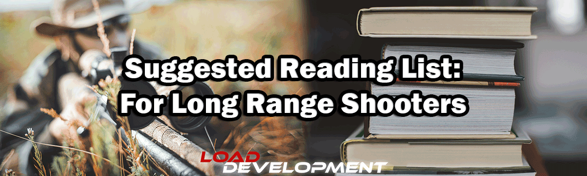 Suggested Reading for Long Range Shooting